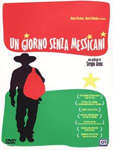 locandina film Un giorno senza messicani
