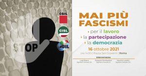 """Manifestazione Cgil Cisl Uil """"Mai più fascismi"""""""
